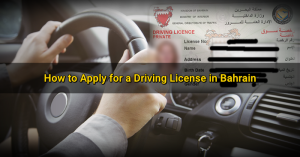 driving license application in bahrain