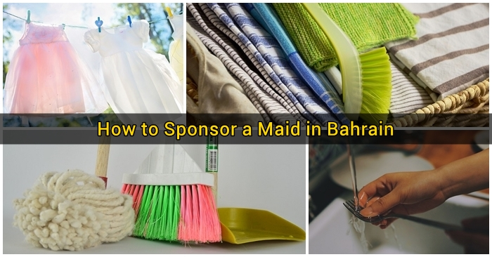 How to Sponsor a Maid in Bahrain