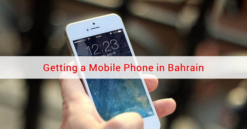 Getting a Mobile Phone in Bahrain
