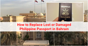 How to Replace Lost or Damaged Philippine Passport in Bahrain